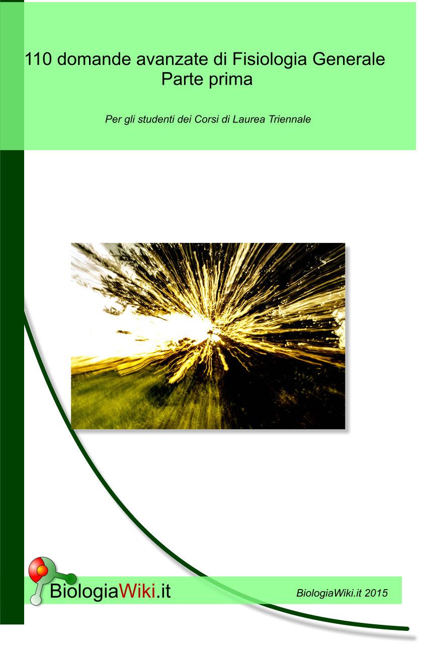 110 domande di fisiologia generale - Parte prima